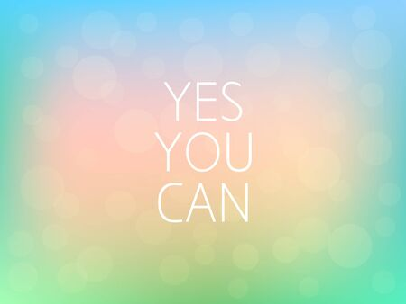Yes You Can Motivation Quote Poster Typography Fresh Colorful Blurred Background Vector
