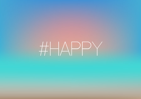 Happy hashtag. Sunset on blurred background . Beach, sand, sea, sun and sky fuzzy concept.