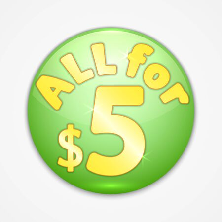 Vector abstract round green sticker with yellow text all for five dollars Çizim