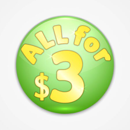 Vector abstract round green sticker with yellow text all for three dollars Illustration