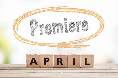 premiere: Premiere in april launch sign made of wooden cubes