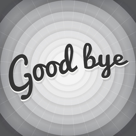 Good bye typography BW old movie screen Vector