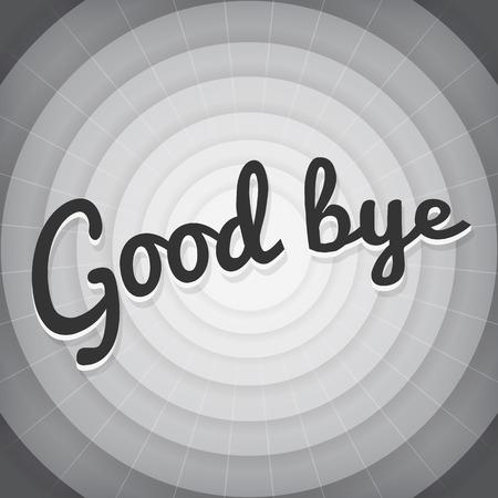 genuine good: Good bye typography BW old movie screen Illustration