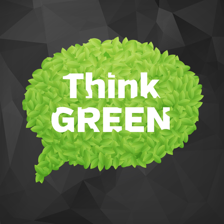 Ecology Think green speech bubble leaf on dark background vector illustration  isolated from background  layered