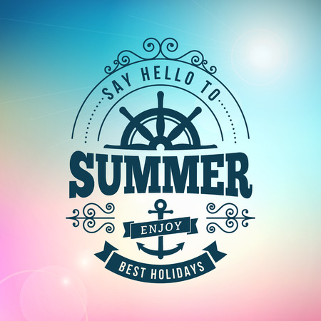 say hello: say hello to Summer holidays poster on blurred vector background
