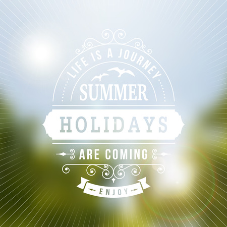coming: Summer holidays  ARE COMING typography poster on blurred vector background