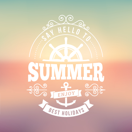 say hello: say hello to Summer best holidays typography poster on blurred vector background Illustration
