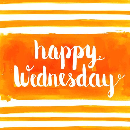 wednesday: Happy Wednesday hand paint watercolor background. Vector greeting card. Illustration
