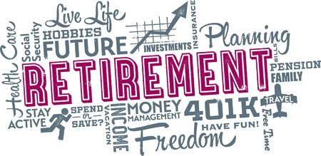 retirement: Retirement Planning Word and Icon Cloud Illustration