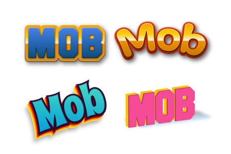 Mob Text for Title or Headline. In 3D Fancy Fun and Futuristic style