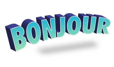 Bonjour Text for Title or Headline. In 3D Fancy Fun and Futuristic style