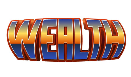 Wealth Text for Title or Headline. In 3D Fancy Fun and Futuristic style
