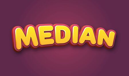 median: Median Text for Title or Headline. In 3D Fancy Fun and Futuristic style