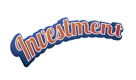 Investment Text for Title or Headline. In 3D Fancy Fun and Futuristic style