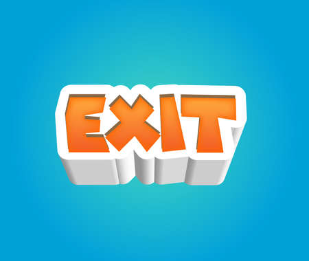 Exit Text for Title or Headline. In 3D Fancy Fun and Futuristic style