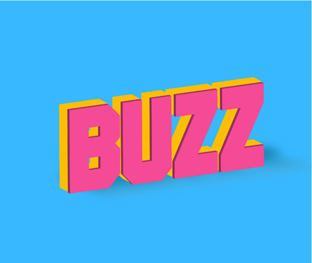 Buzz Text for Title or Headline. In 3D Fancy Fun and Futuristic style