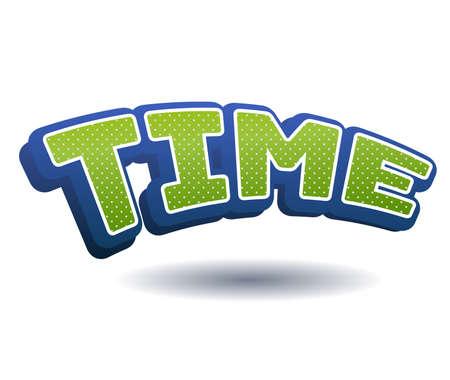 Time Text for Title or Headline. In 3D Fancy Fun and Futuristic style