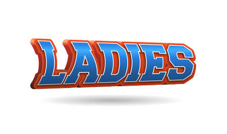 Ladies Text for Title or Headline. In 3D Fancy Fun and Futuristic style