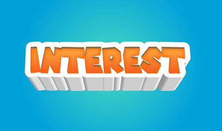 Interest Text for Title or Headline. In 3D Fancy Fun and Futuristic style
