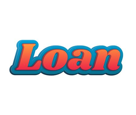 Loan Text for Title or Headline. In 3D Fancy Fun and Futuristic style