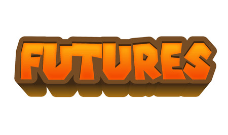 futures: Futures Text for Title or Headline. In 3D Fancy Fun and Futuristic style