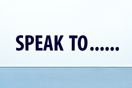SPEAK TO word on white background Stock Photo - 11552079