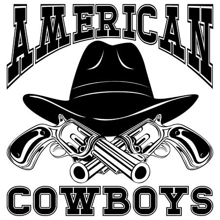 ammo: Vector illustration cowboy hat and two crossed revolvers. Lettering american cowboys.