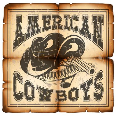 Ilustración vectorial sombrero de vaquero y revólver en papel de grunge de edad. Letra de cowboys americanos.