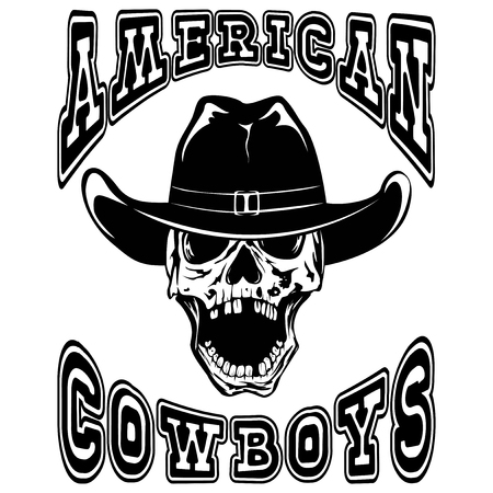 Vector illustration cowboy skull in hat and lettering american cowboys.