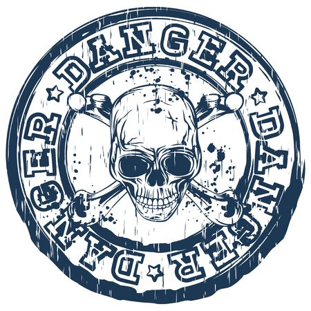 tshirt template: Vector illustration blue vintage round stamp with lettering danger and abstract grunge skull with crossed bones