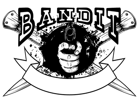 Vector illustration hand with pistol on crossed daggers and grunge background. Inscription bandit. For tattoo or t-shirt design.