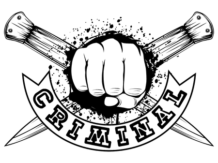 Vector illustration fist on crossed knifes and grunge background. Inscription criminal. For tattoo or t-shirt design.
