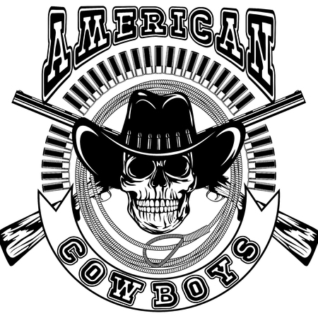 Vector illustration skull in cowboy hat and crossed rifles on lasso and ammunition. Lettering american cowboys. Illustration