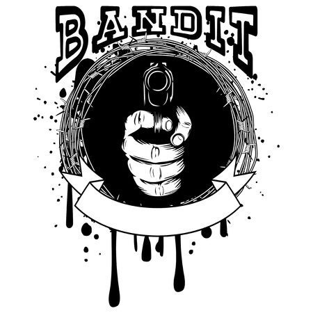 barbed: Vector illustration barbed wire and hand with pistol. Inscription bandit. For tattoo or t-shirt design.