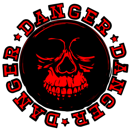 Abstract vector illustration old round stamp with lettering danger and skull