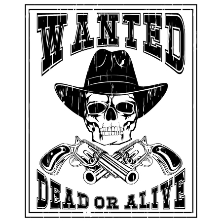 lawman: Vector illustration cowboy skull in hat and two revolvers. Lettering wanted and dead or alive.