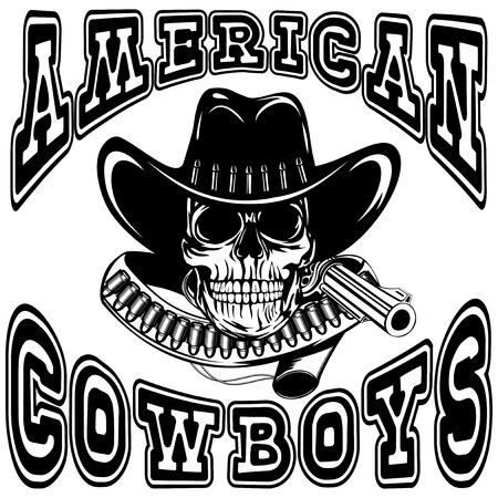 holster: A Vector illustration cowboy skull in hat and revolver with bullets. Lettering american cowboys. Illustration