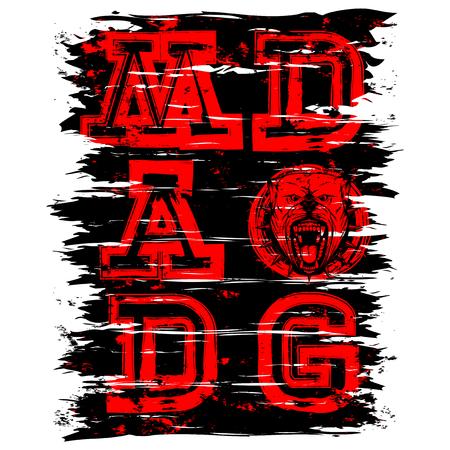 Vector illustration red inscription mad dog with head dog on grunge background. For t-shirt design. Illustration