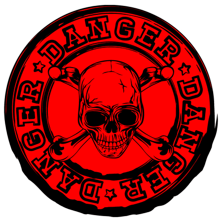 Abstract vector illustration red round stamp with lettering danger and grunge skull with crossed bones