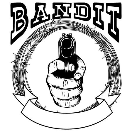 Vector illustration barbed wire and hand with pistol. Inscription bandit. For tattoo or t-shirt design.
