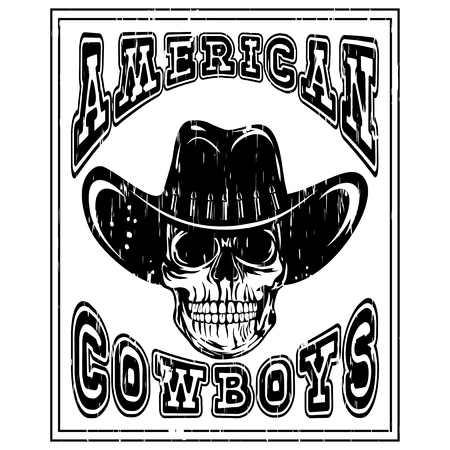 lawman: Vector illustration cowboy skull in hat and lettering american cowboys.
