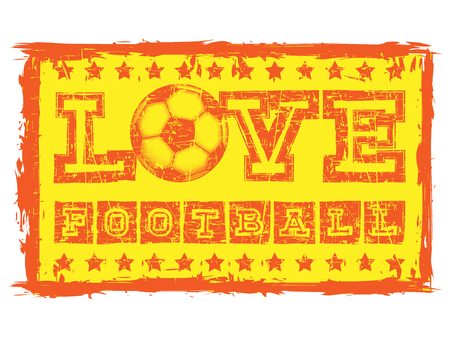Abstract vector illustration orange shabby stamp on grunge background. Inscription love football with football ball and stars. Design for print on fabric or t-shirt. Illustration