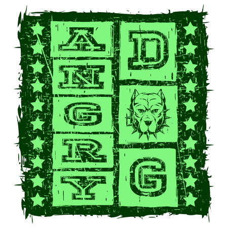 Vector illustration green inscription angry dog with head dog and stars on grunge background. For t-shirt design.