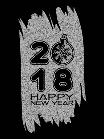 Inscription happy new year and 2018 with xmas toy with snowflake on solver glitter texture paint stain on black background. Design for greeting card, poster, banner and flyers. Illustration