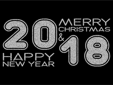 Vector illustration silver glitter inscription 2018 Merry Christmas and Happy New Year on black background for design card or poster.
