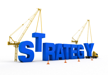 strategy development and cranes and trucks to build a rich visual images added. Blue font was used on a white background Stock Photo