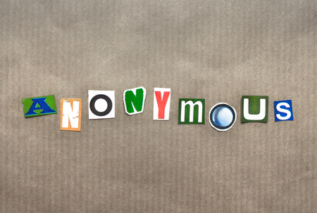 unspecified: The word anonymous written with paper letters