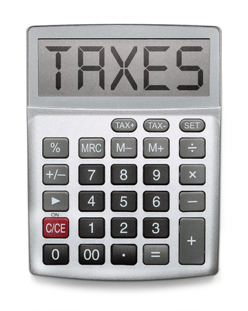 Calculator showing the word Taxes