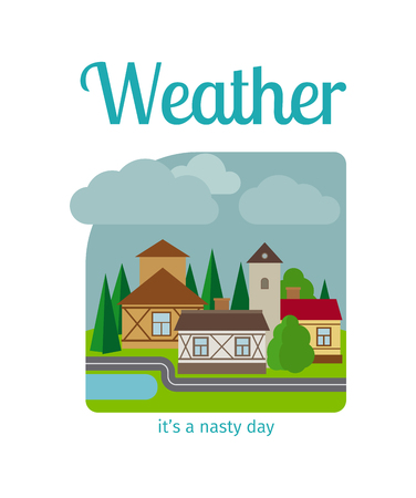 nasty: Different weather in the town illustration. Its a nasty day vector illustration