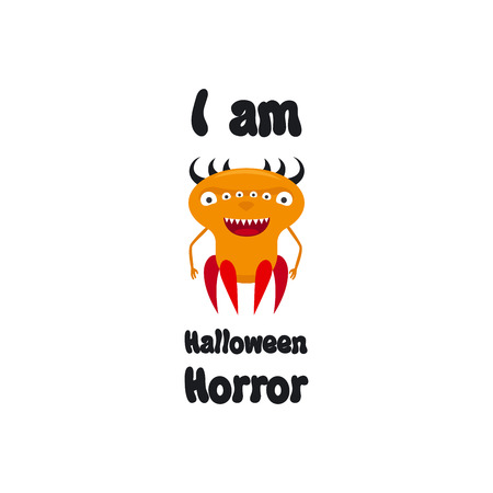Cute print for t-shirt design with monster. I know, I am Halloween Horror vector illustration